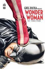 GREG RUCKA PRESENTE WONDER WOMAN T1
