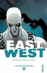 EAST OF WEST T6