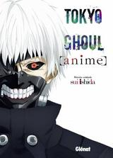 TOKYO GHOUL: ANIME