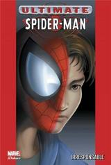 ULTIMATE SPIDER-MAN T4: IRRESPONSABLE