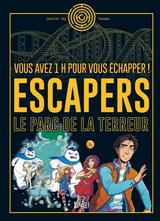 ESCAPERS: LE PARC DE LA TERREUR