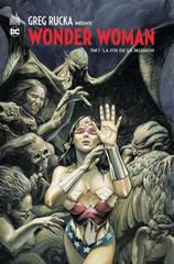 GREG RUCKA PRESENTE WONDER WOMAN T3