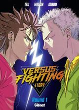 VERSUS FIGHTING STORY T3