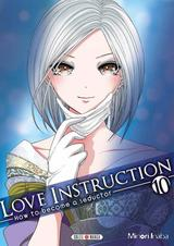 LOVE INSTRUCTION T10: HOW TO BECOME A SEDUCTOR