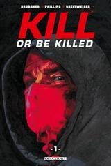 KILL OR BE KILLED T1