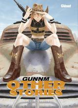 GUNNM: OTHER STORIES - EDITION ORIGINALE
