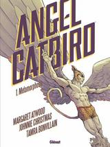 ANGEL CATBIRD T1: METAMORPHOSE
