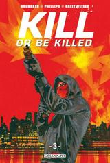 KILL OR BE KILLED T3
