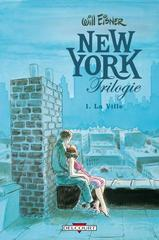 WILL EISNER: INTEGRALE VOLUME I : NEW YORK TRILOGIE