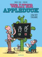 WALTER APPLEDUCK T1: STAGIAIRE COWBOY