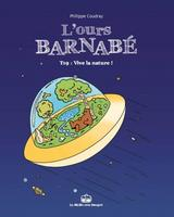 L'OURS BARNABE T19: VIVE LA NATURE !