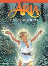 ARIA T39: FLAMMES SALVATRICES