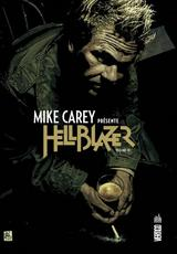 MIKE CAREY PRESENTE HELLBLAZER T3