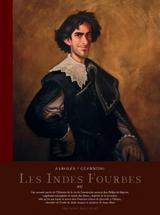 LES INDES FOURBES - EDITION N&B