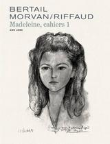 MADELEINE, RESISTANTE - CAHIERS T1
