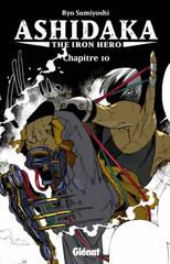 ASHIDAKA - THE IRON HERO T10: ASHIDAKA - THE IRON HERO - CHAPITRE 10