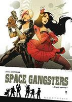 SPACE GANGSTER T1